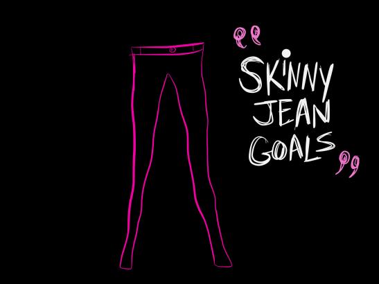 skinny jean goals copy